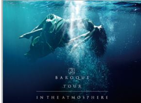 BAROQUE TOUR 2018「IN THE ATMOSPHERE」