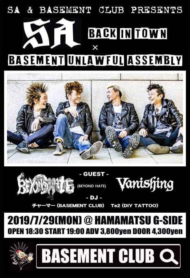 SA BACK IN TOWN × BASEMENT UNLAWFUL ASSEMBLY